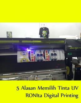 5 Alasan Untuk Memilih Cetak di Tinta UV